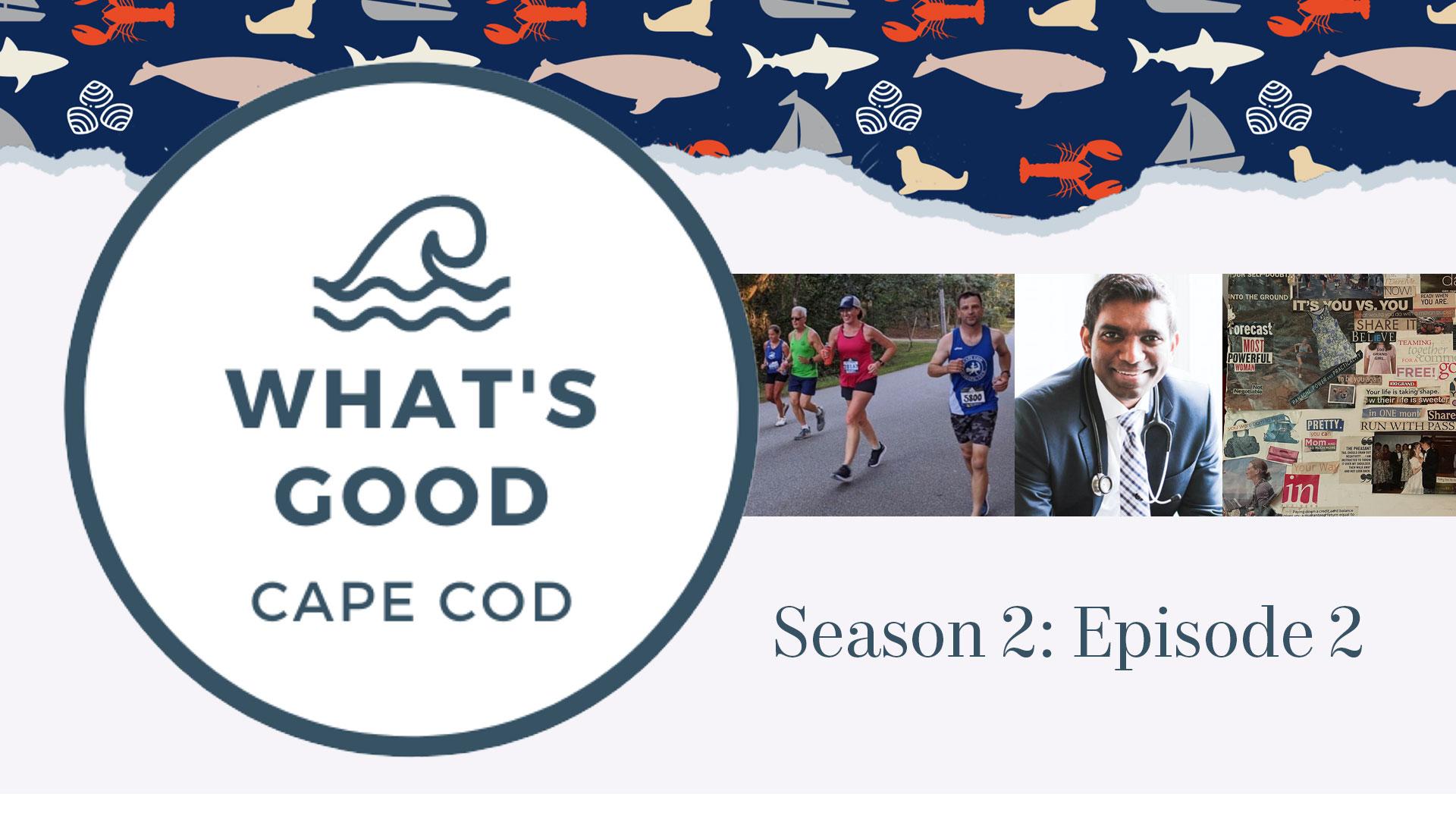 What's Good Cape Cod « Season 2 Episode 2